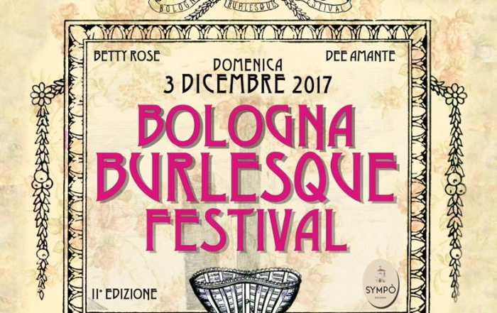 2017_12_03 - 2nd Bologna Burlesque Festival - 3rd December 2017_official picture