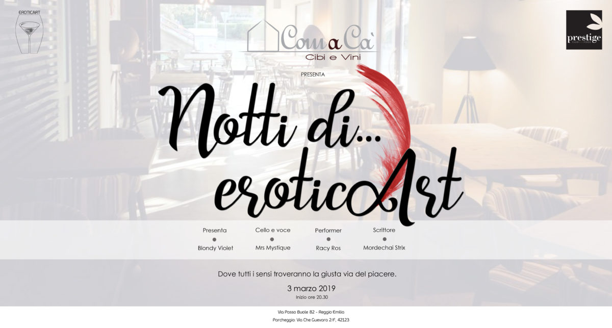 "2019_03_03 - ""Notti di EroticArt"" @ Comacà con Racy Ros, Mrs Mystique e Mordechai Strix"