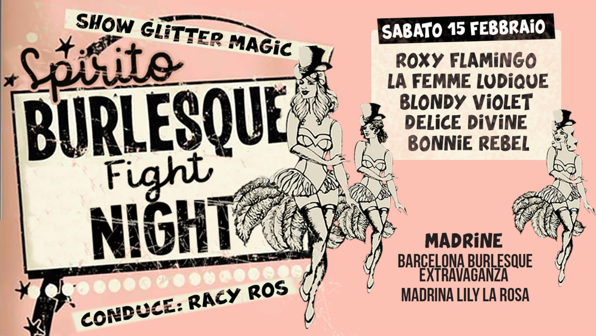 2020_01_29 - BURLESQUE FIGHT NIGHT #5 - 15th February @ Spirito